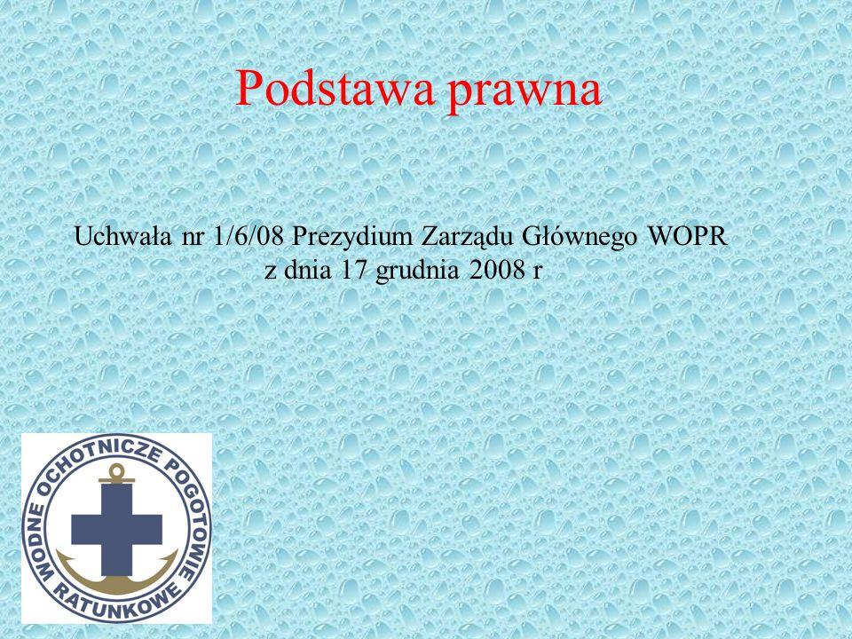 Uchwała nr 1/6/08 Prezydium Zarządu Głównego WOPR
