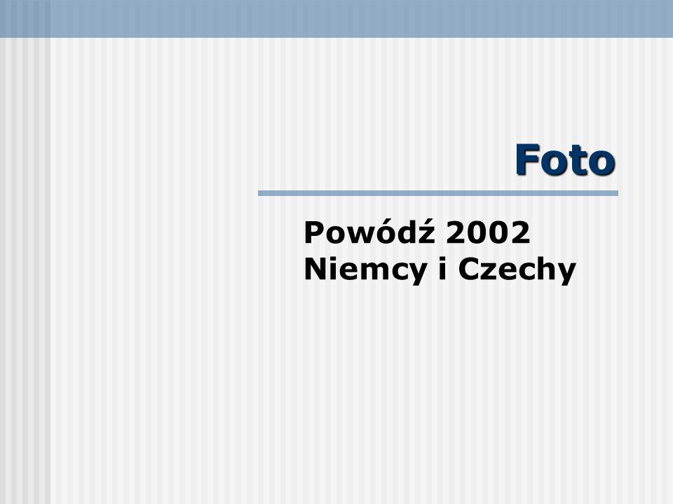 Foto Powódź 2002 Niemcy i Czechy