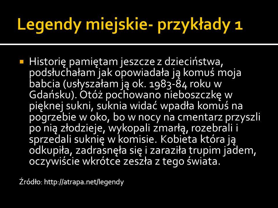 Legendy miejskie- przykłady 1