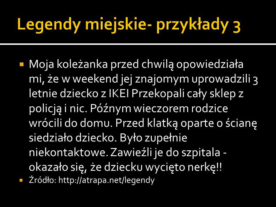 Legendy miejskie- przykłady 3