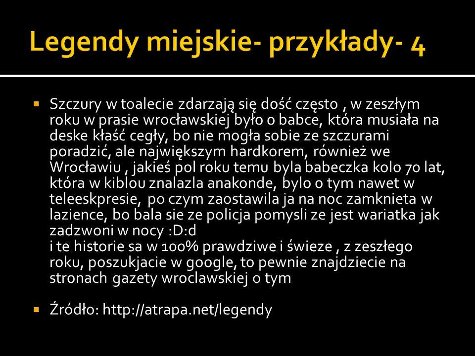 Legendy miejskie- przykłady- 4