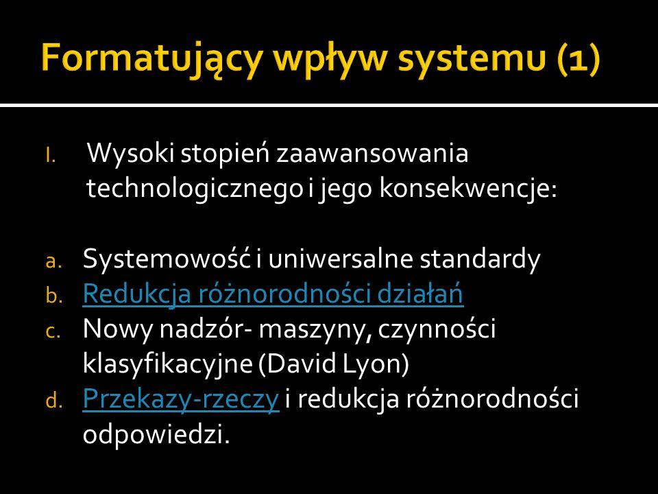Formatujący wpływ systemu (1)