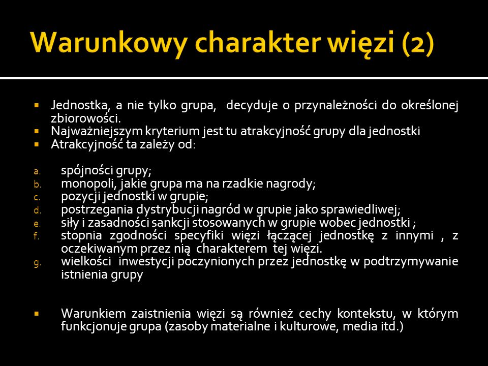 Warunkowy charakter więzi (2)
