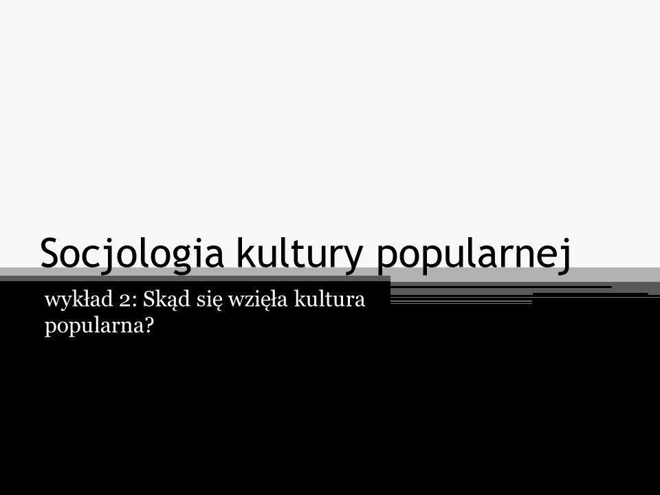 Socjologia kultury popularnej