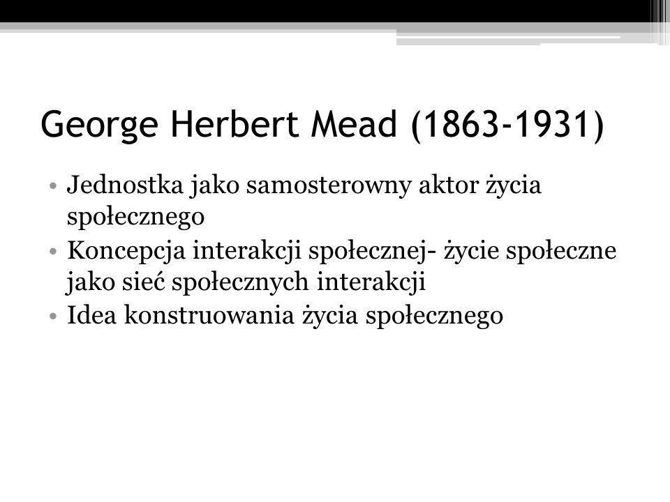 George Herbert Mead (1863-1931)