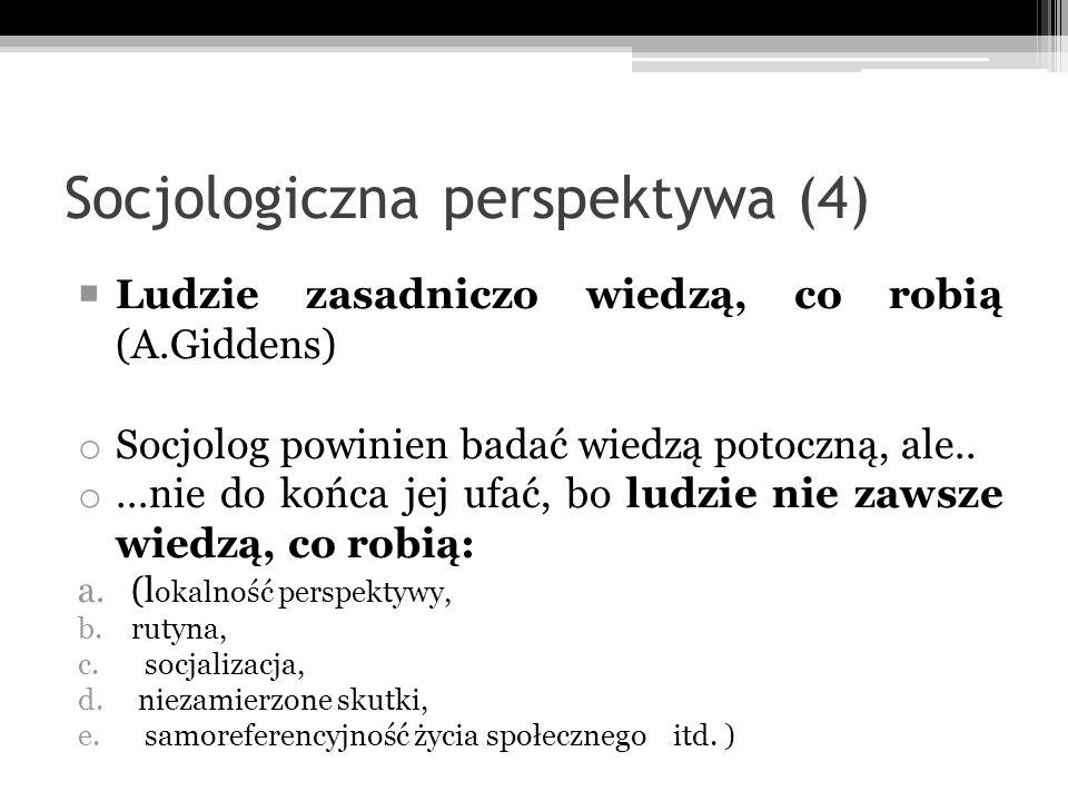 Socjologiczna perspektywa (4)