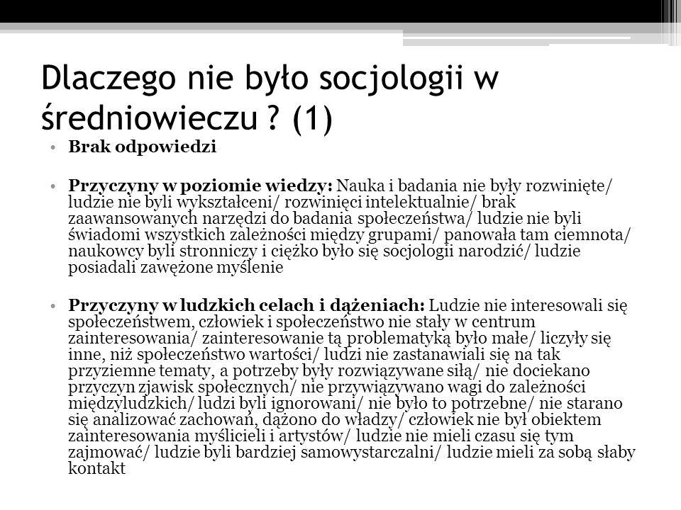 Dlaczego nie było socjologii w średniowieczu (1)
