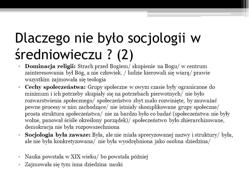 Dlaczego nie było socjologii w średniowieczu (2)