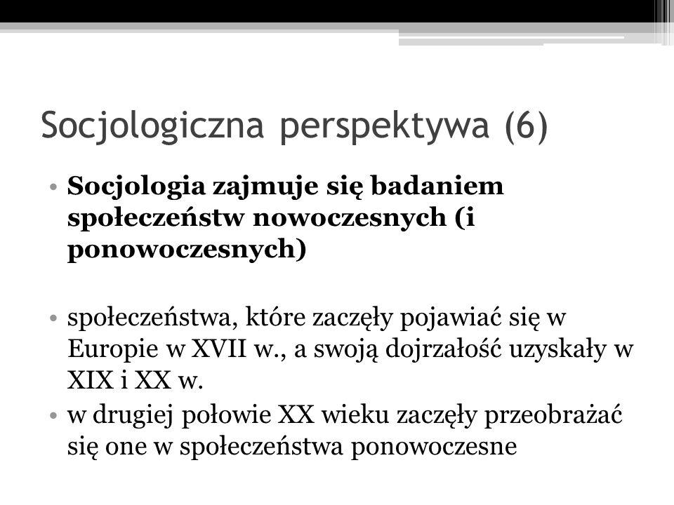 Socjologiczna perspektywa (6)