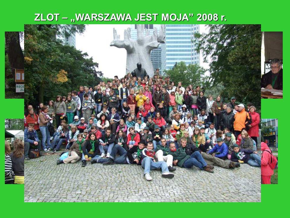 """ZLOT – """"WARSZAWA JEST MOJA 2008 r."""