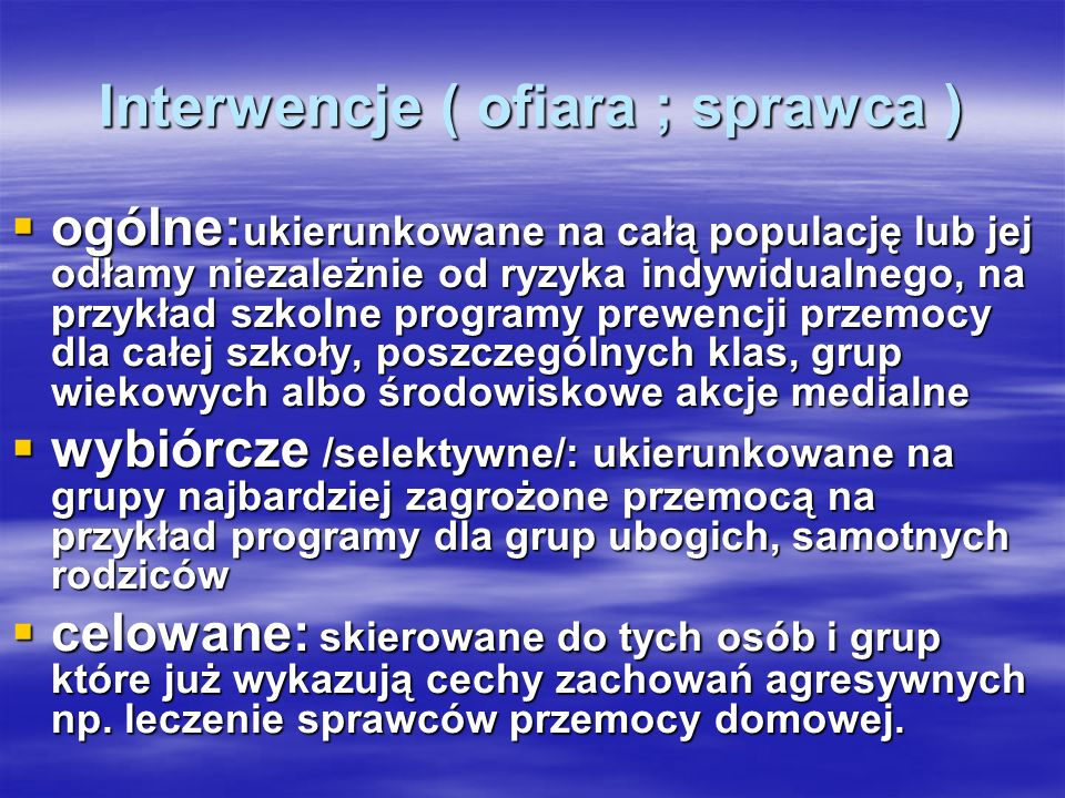Interwencje ( ofiara ; sprawca )