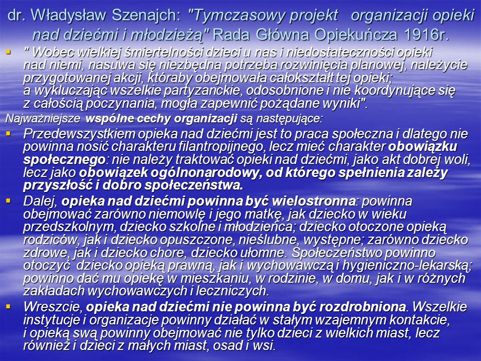 dr. Władysław Szenajch: Tymczasowy projekt organizacji opieki nad dziećmi i młodzieżą Rada Główna Opiekuńcza 1916r.