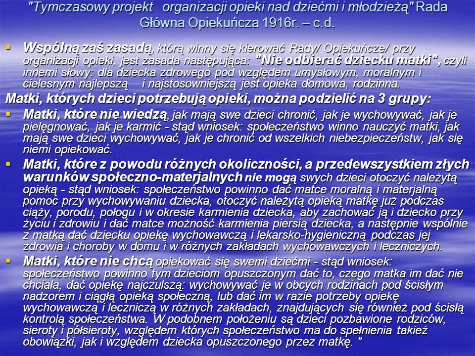 Tymczasowy projekt organizacji opieki nad dziećmi i młodzieżą Rada Główna Opiekuńcza 1916r. – c.d.