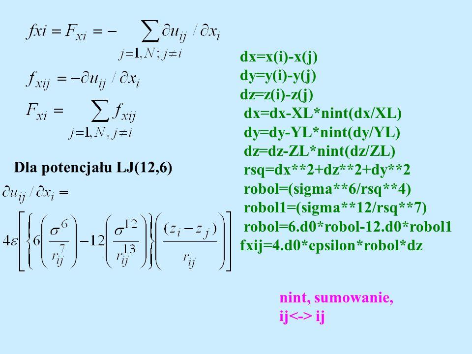 dx=x(i)-x(j) dy=y(i)-y(j) dz=z(i)-z(j) dx=dx-XL*nint(dx/XL) dy=dy-YL*nint(dy/YL) dz=dz-ZL*nint(dz/ZL)