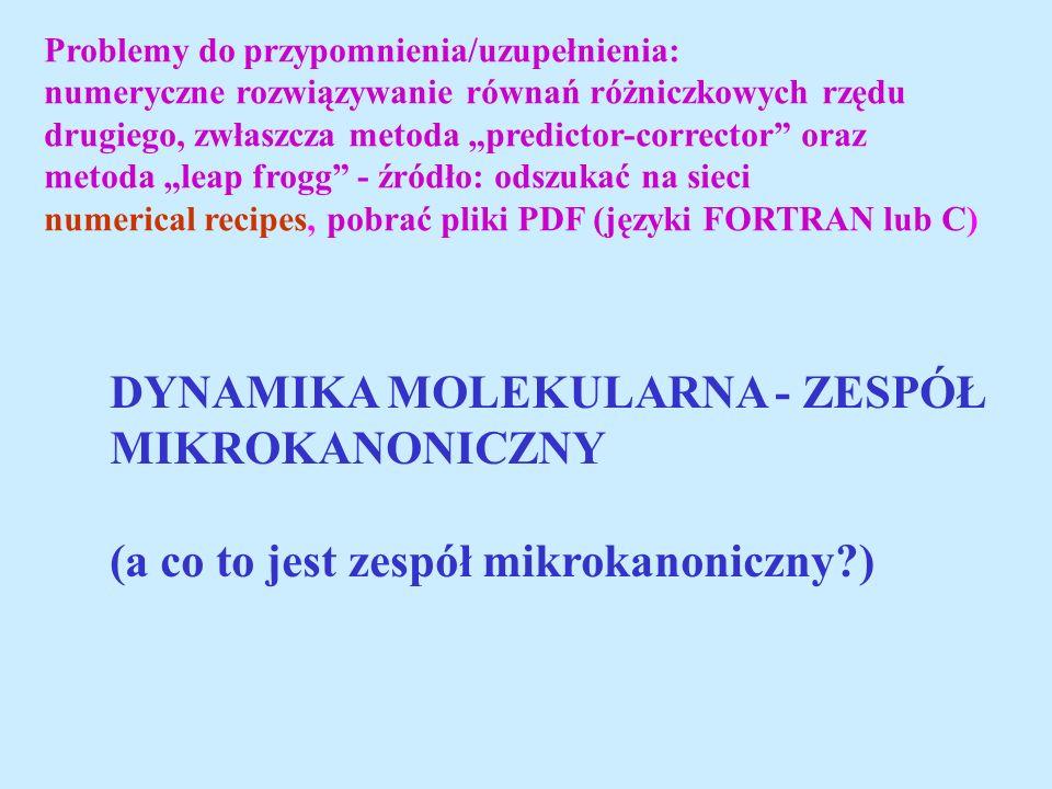 DYNAMIKA MOLEKULARNA - ZESPÓŁ MIKROKANONICZNY
