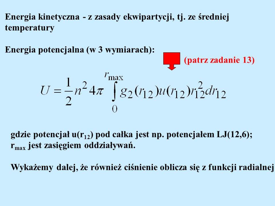 Energia kinetyczna - z zasady ekwipartycji, tj. ze średniej