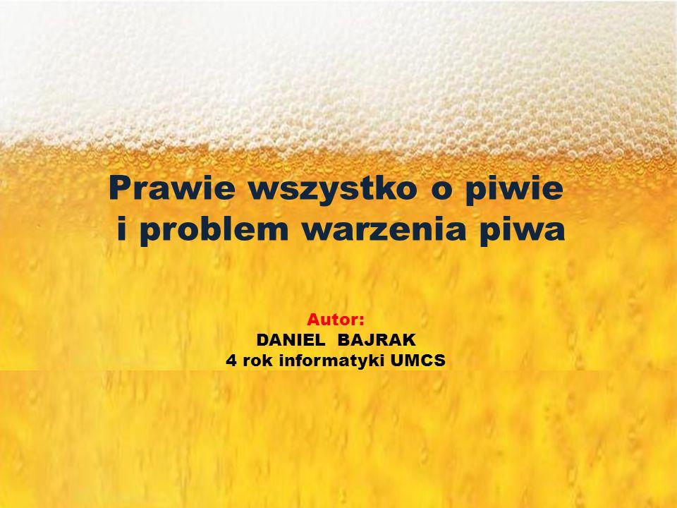 Prawie wszystko o piwie i problem warzenia piwa