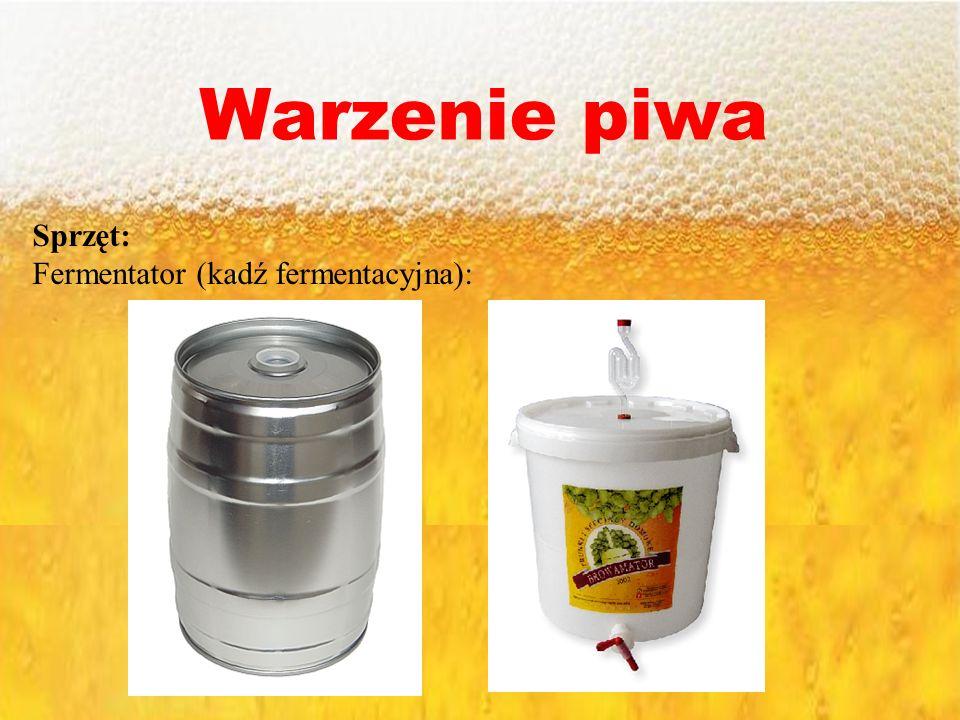 Warzenie piwa Sprzęt: Fermentator (kadź fermentacyjna):
