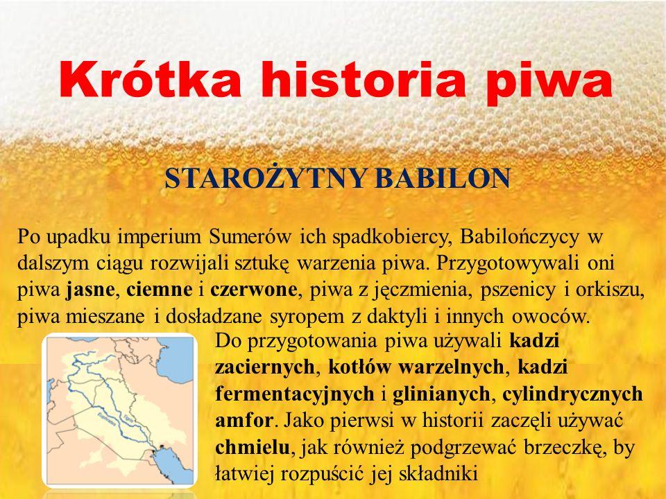 Krótka historia piwa STAROŻYTNY BABILON