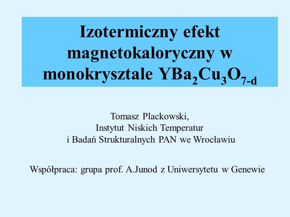 Izotermiczny efekt magnetokaloryczny w monokrysztale YBa2Cu3O7-d
