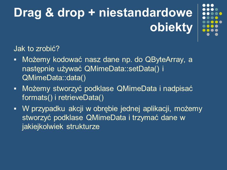 Drag & drop + niestandardowe obiekty