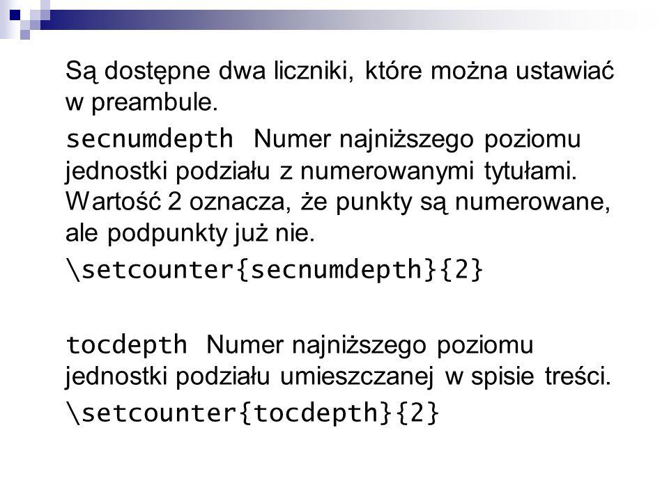 Są dostępne dwa liczniki, które można ustawiać w preambule.
