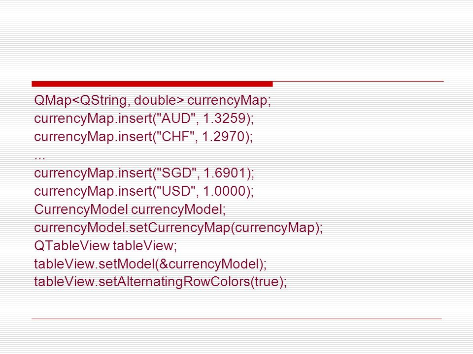 QMap<QString, double> currencyMap;