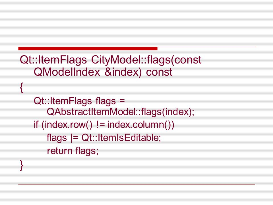 Qt::ItemFlags CityModel::flags(const QModelIndex &index) const