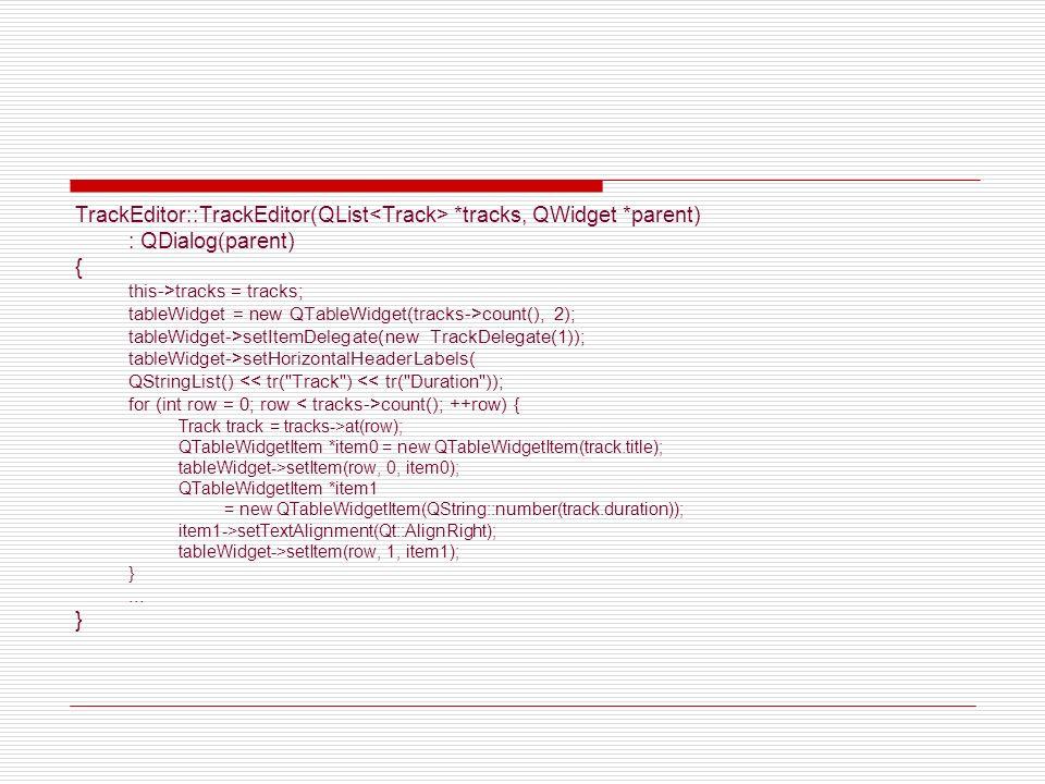 TrackEditor::TrackEditor(QList<Track> *tracks, QWidget *parent)