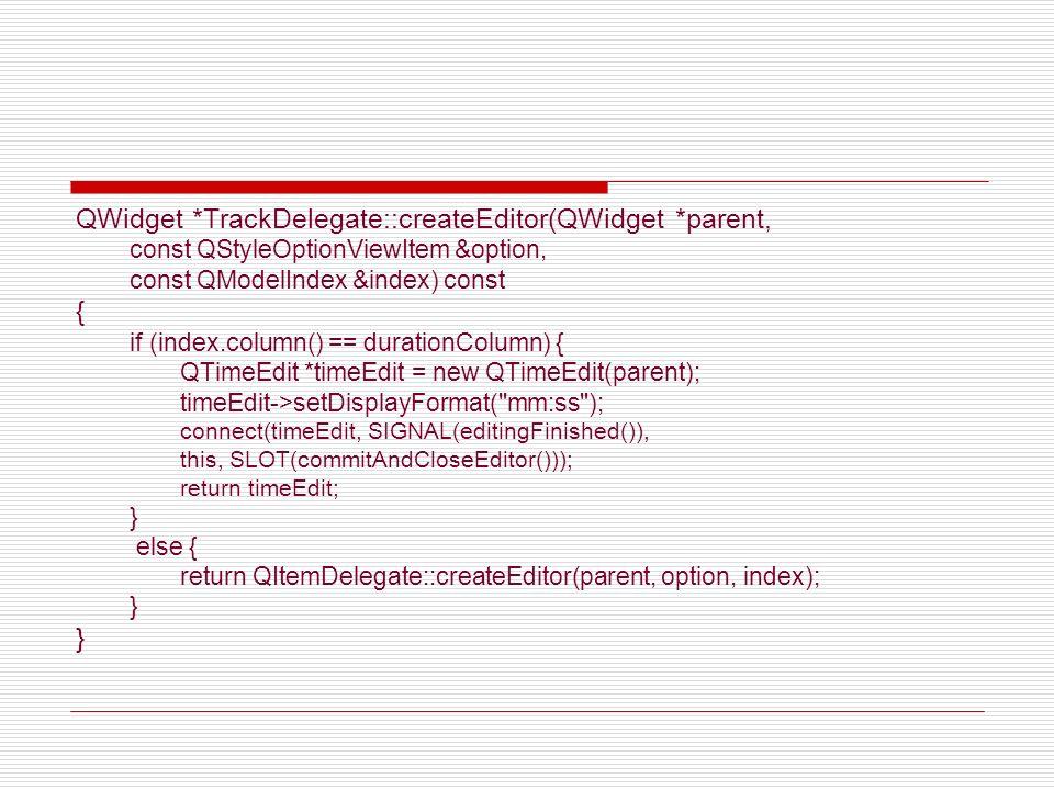 QWidget *TrackDelegate::createEditor(QWidget *parent,