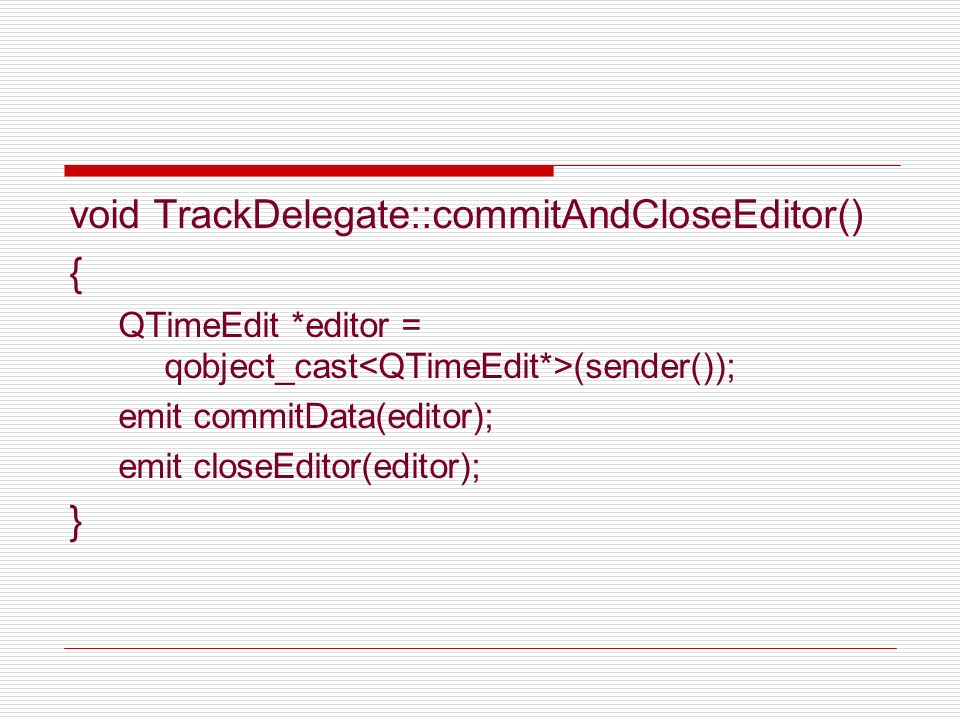 void TrackDelegate::commitAndCloseEditor()