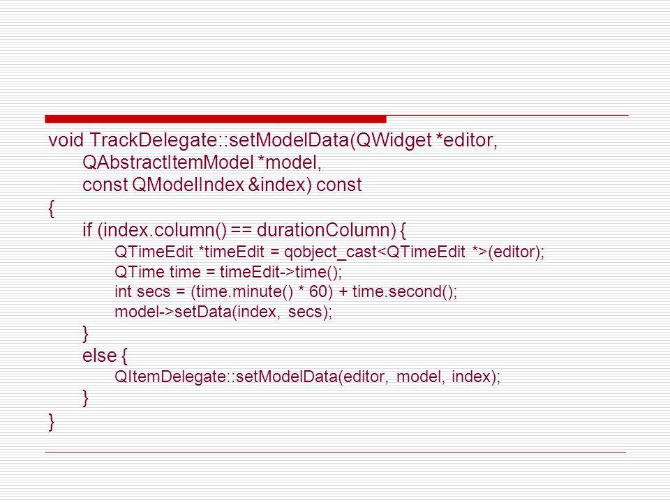 void TrackDelegate::setModelData(QWidget *editor,