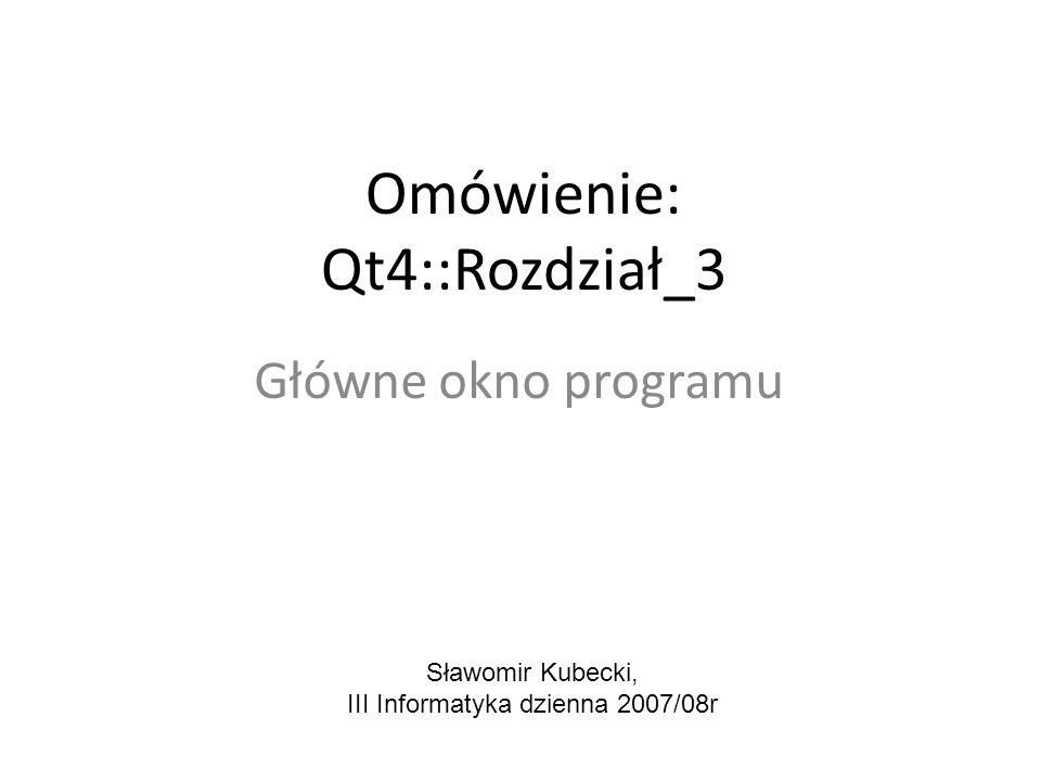 Omówienie: Qt4::Rozdział_3