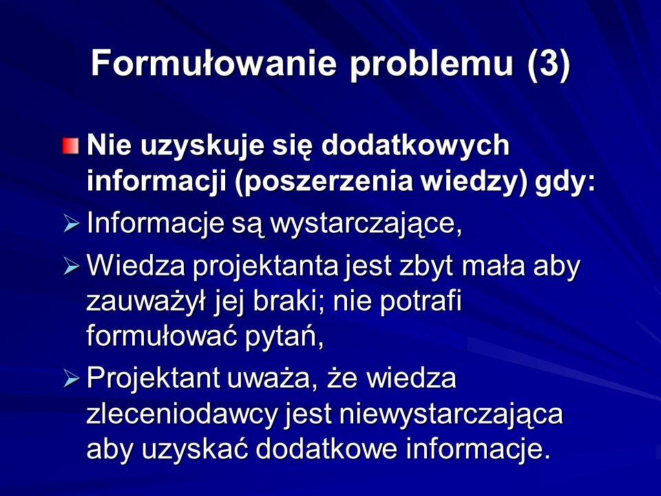 Formułowanie problemu (3)