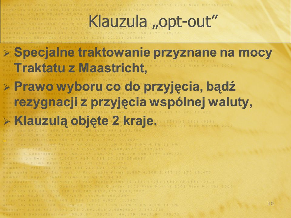 """Klauzula """"opt-out Specjalne traktowanie przyznane na mocy Traktatu z Maastricht,"""