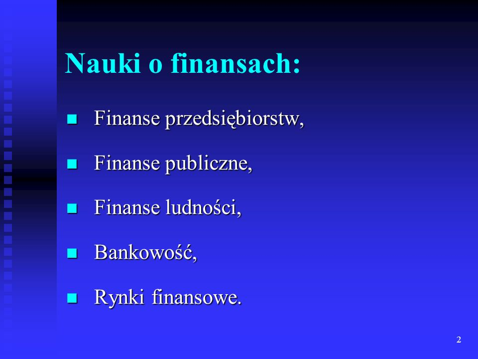 Nauki o finansach: Finanse przedsiębiorstw, Finanse publiczne,