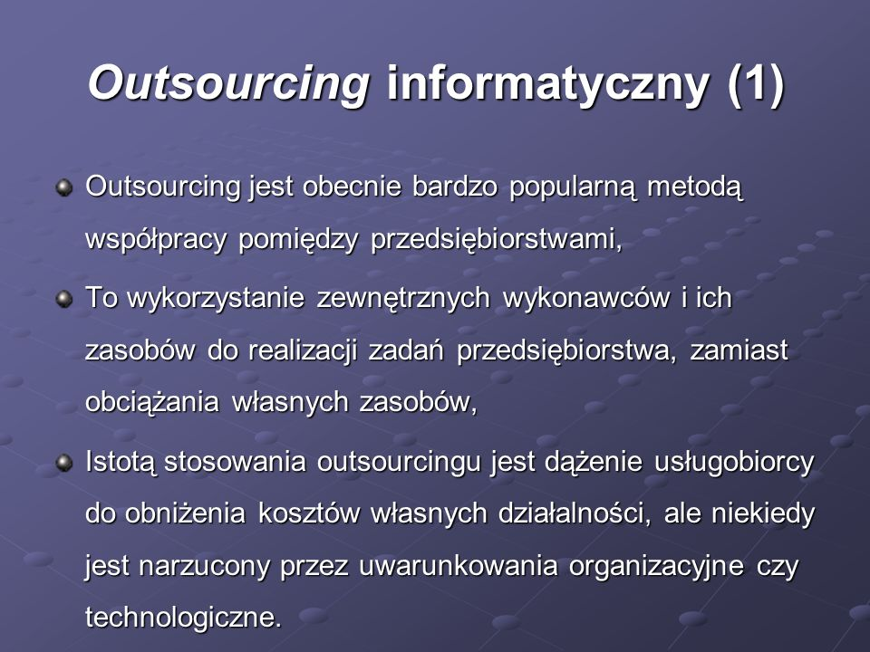 Outsourcing informatyczny (1)
