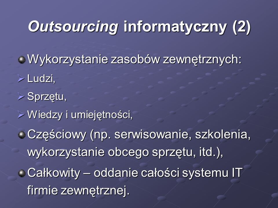Outsourcing informatyczny (2)
