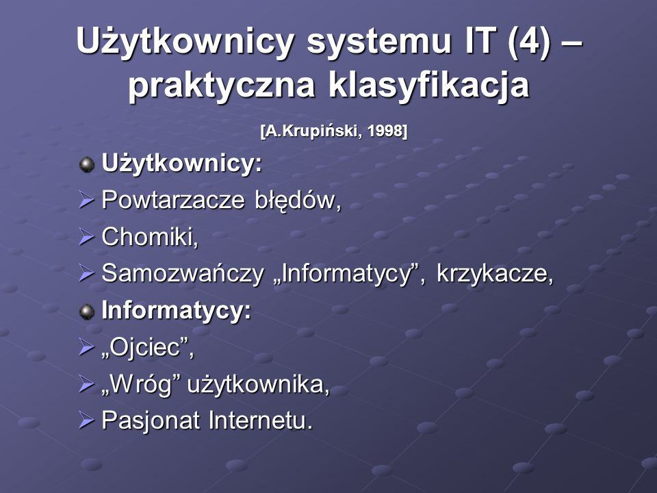 Użytkownicy systemu IT (4) – praktyczna klasyfikacja
