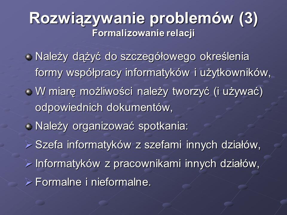 Rozwiązywanie problemów (3) Formalizowanie relacji
