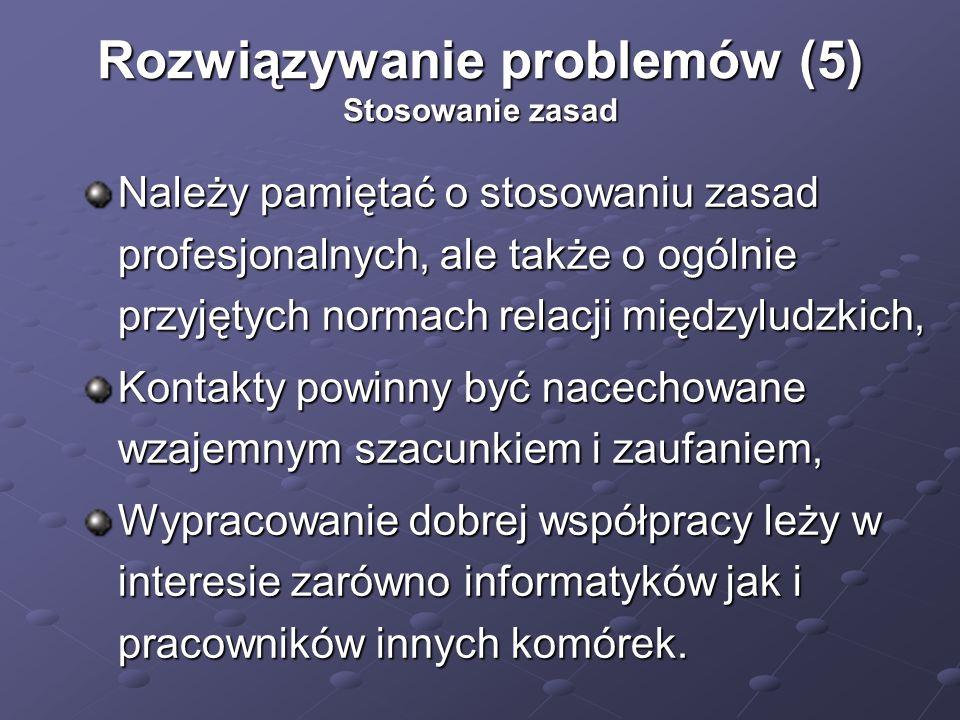 Rozwiązywanie problemów (5) Stosowanie zasad