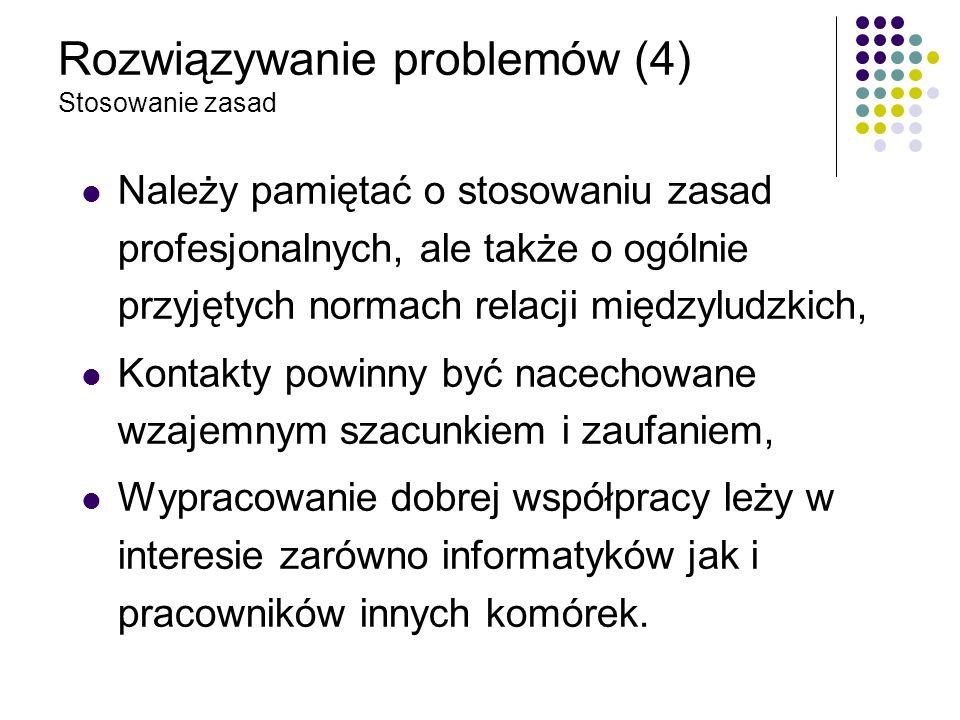 Rozwiązywanie problemów (4) Stosowanie zasad