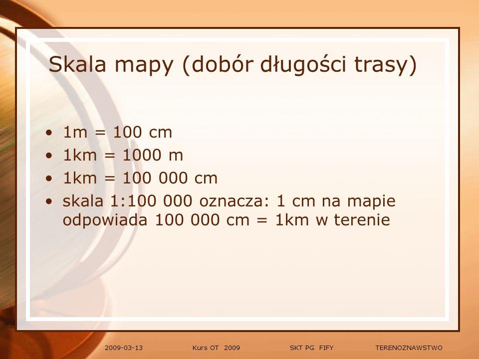 Skala mapy (dobór długości trasy)