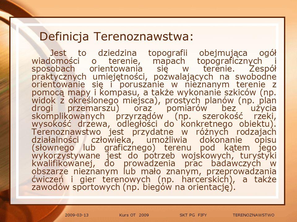 Definicja Terenoznawstwa: