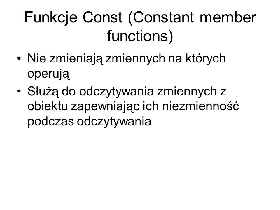 Funkcje Const (Constant member functions)