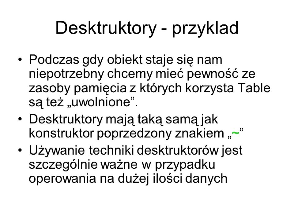 Desktruktory - przyklad