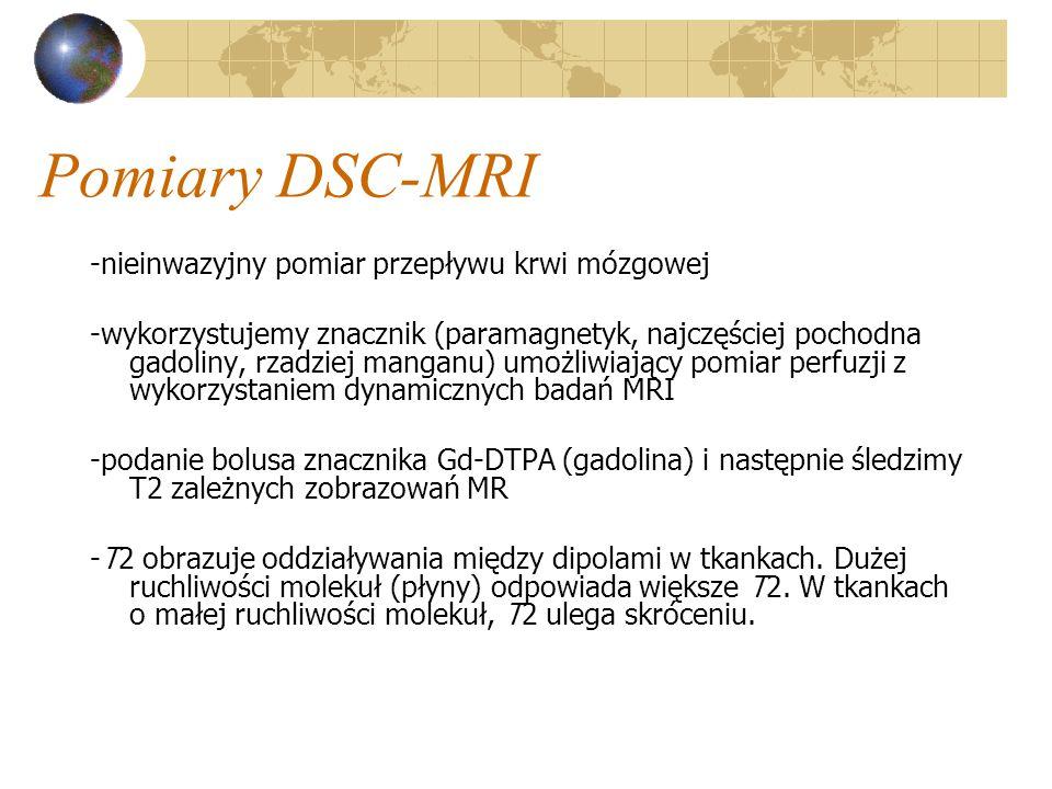 Pomiary DSC-MRI -nieinwazyjny pomiar przepływu krwi mózgowej