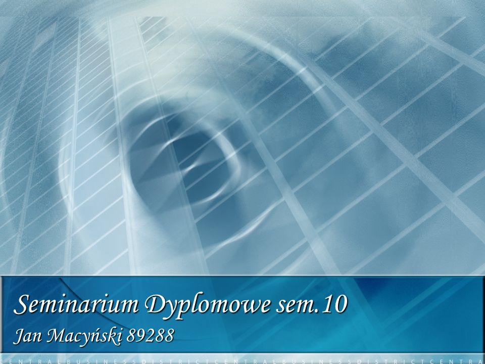Seminarium Dyplomowe sem.10