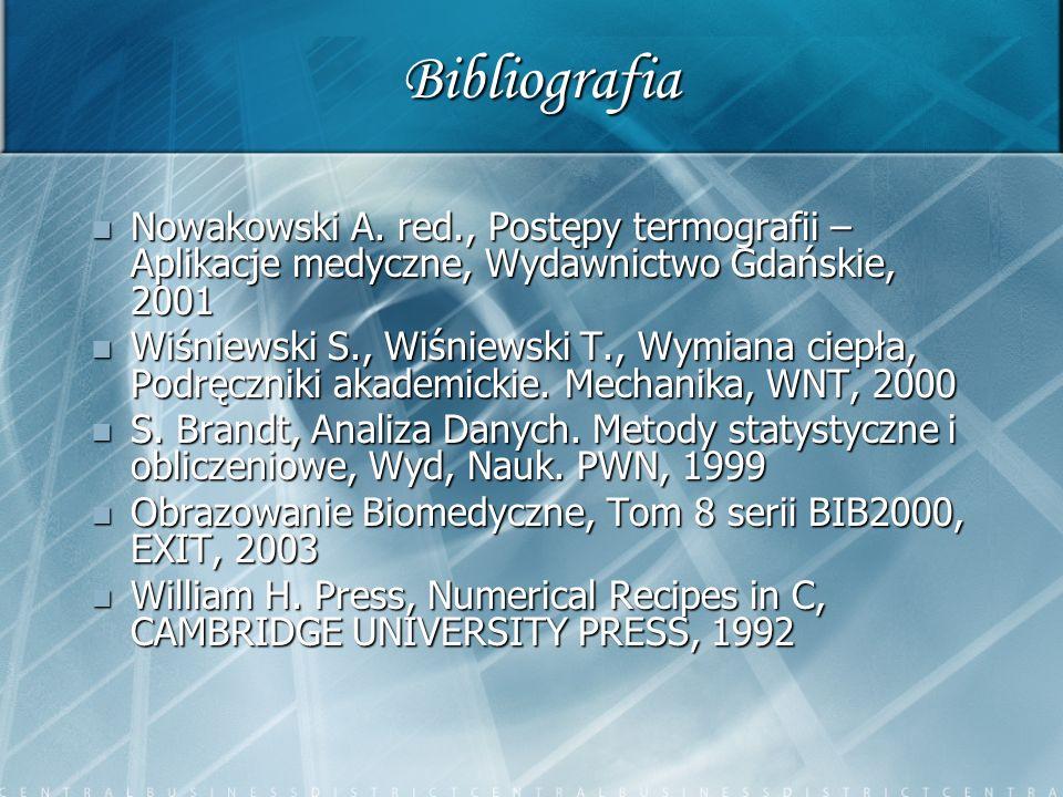 Bibliografia Nowakowski A. red., Postępy termografii – Aplikacje medyczne, Wydawnictwo Gdańskie, 2001.