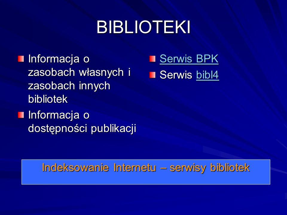 Indeksowanie Internetu – serwisy bibliotek
